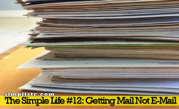 The Simple Life - Getting Mail Not Email