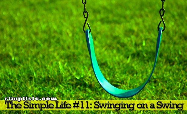 The Simple Life - Swinging on a Swing