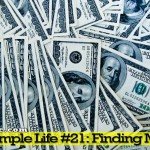The Simple Life - Finding Money