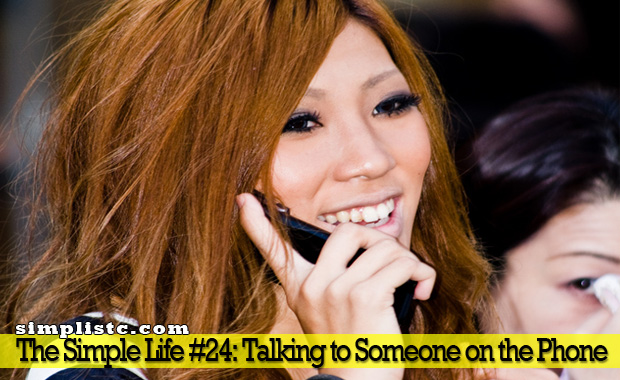 The Simple Life - Talking to Someone on the Phone