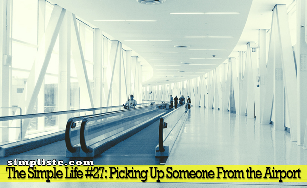 The Simple Life - Picking Someone Up from the Airport