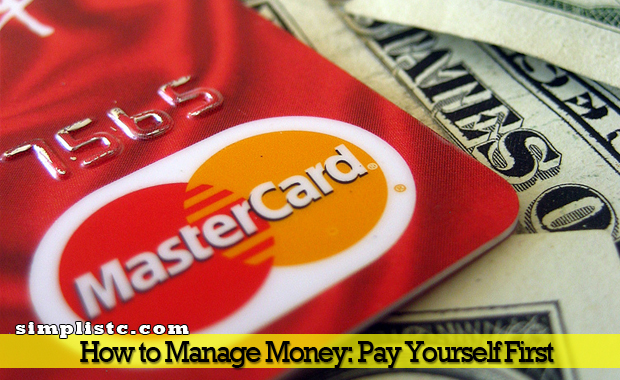 How to Manage Money - Pay yourself first